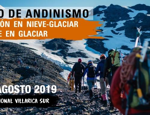 Curso de Andinismo: Progresión en Nieve – Glaciar y Rescate en Glaciar 2019
